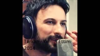Tarkan - Yemin Ettim 2014