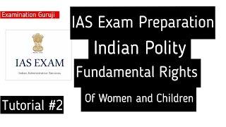 IAS Exam Preparation | Tutorial #2 | Indian Polity | Fundamental Rights
