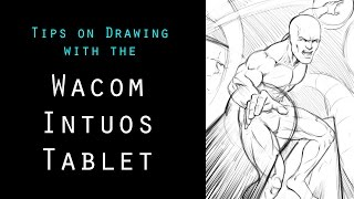 Tips On Drawing With The Wacom Intuos Tablets - Character Art - Narrated