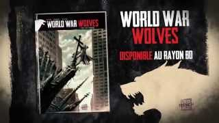 Bande annonce World War Wolves T1 - Bande annonce - WORLD WAR WOLVES - 00:00:53