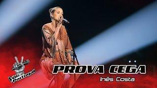 "Inês Costa - ""Video Games"" | Prova Cega | The Voice Portugal"