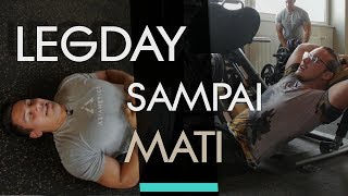 LEGDAY SAMPAI MATI | NEVER SKIP LEGDAY Video thumbnail