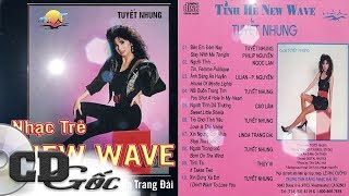 CD TÌNH HÈ NEW WAVE - Tuyết Nhung, Ngọc Lan, Kiều Nga - Nhạc Hải Ngoại Sôi Động (Hải Âu 02)