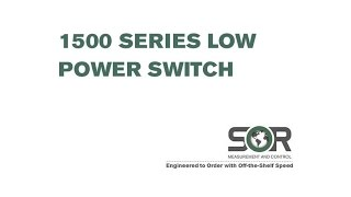 1500 Series Low Power Switch