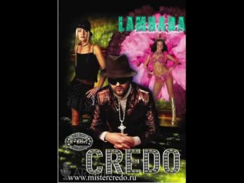 "Mr.Credo ""Lambada"" [Official track] 1997"