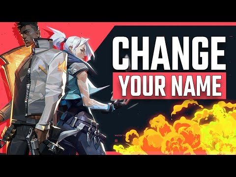 Valorant How To Change Your Name (Valorant Guide)