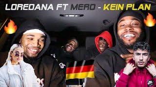 Loredana Feat. MERO   Kein Plan German Reaction 🇩🇪 🔥