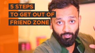 BYN : 5 Steps To Get Out Of Friend Zone