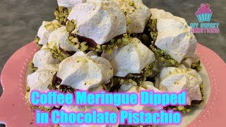 [How To]  Coffee Meringue Dipped in Chocolate  Pistachio