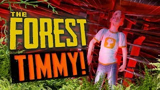 TIMMY! | The Forest (Finale)
