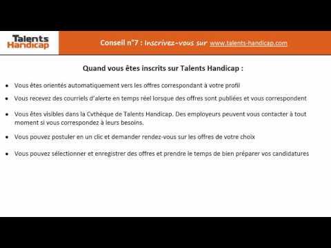 Video Conseil n°7 Inscrivez-vous sur www talents handicap com