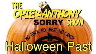 Opie & Anthony: Halloween Past (10/20/04-10/01/12)