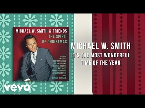 Michael W. Smith - It's The Most Wonderful Time Of The Year (Lyric Video)