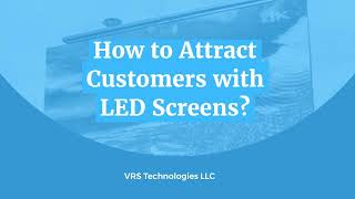 How to Attract Customers with LED Screen?