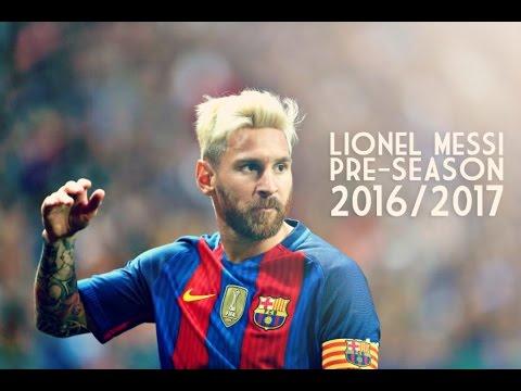 Lionel Messi - Pre-Season 2016/17 - Great Dribbling Skills, Goals & Assists - FC Barcelona