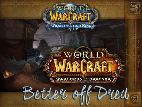 Better Off Dred Achievement Solo World Of Warcraft Warlords