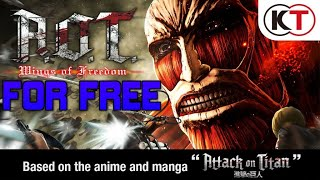 HOW TO DOWNLOAD Attack on Titan Wings Of Freedom FOR FREE