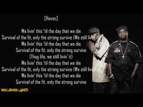 Mobb Deep - Survival of the Fittest (Lyrics)