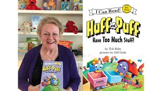 "Tish Rabe Reads and Sings ""Huff and Puff Have Too Much Stuff!"""