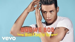 Douwe Bob - Wrote A Song For You (official audio)
