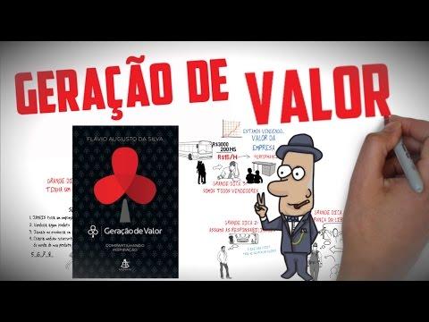 Livro GERAÇÃO DE VALOR | Flávio Augusto da Silva | Seja Uma Pessoa Melhor
