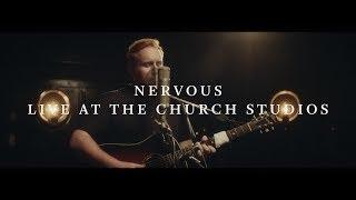 Gavin James -  Nervous (Live at The Church Studios)