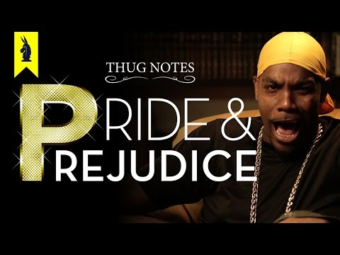 Pride & Prejudice – Thug Notes Summary and Analysis