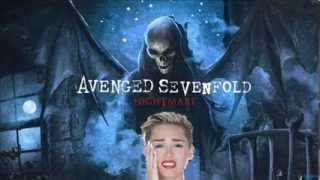 Avenged Sevenfold vs Miley Cyrus - Wrecking Nightmare