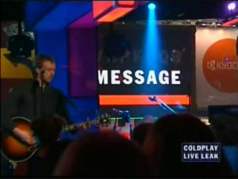 COLDPLAY - a message (live 2005)