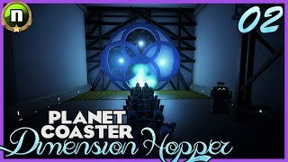 DIMENSION HOPPER! - Storytelling Contest Entry 02 #PlanetCoaster