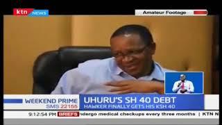 Attention President Uhuru Kenyatta, your Kshs.40 debt is fully settled