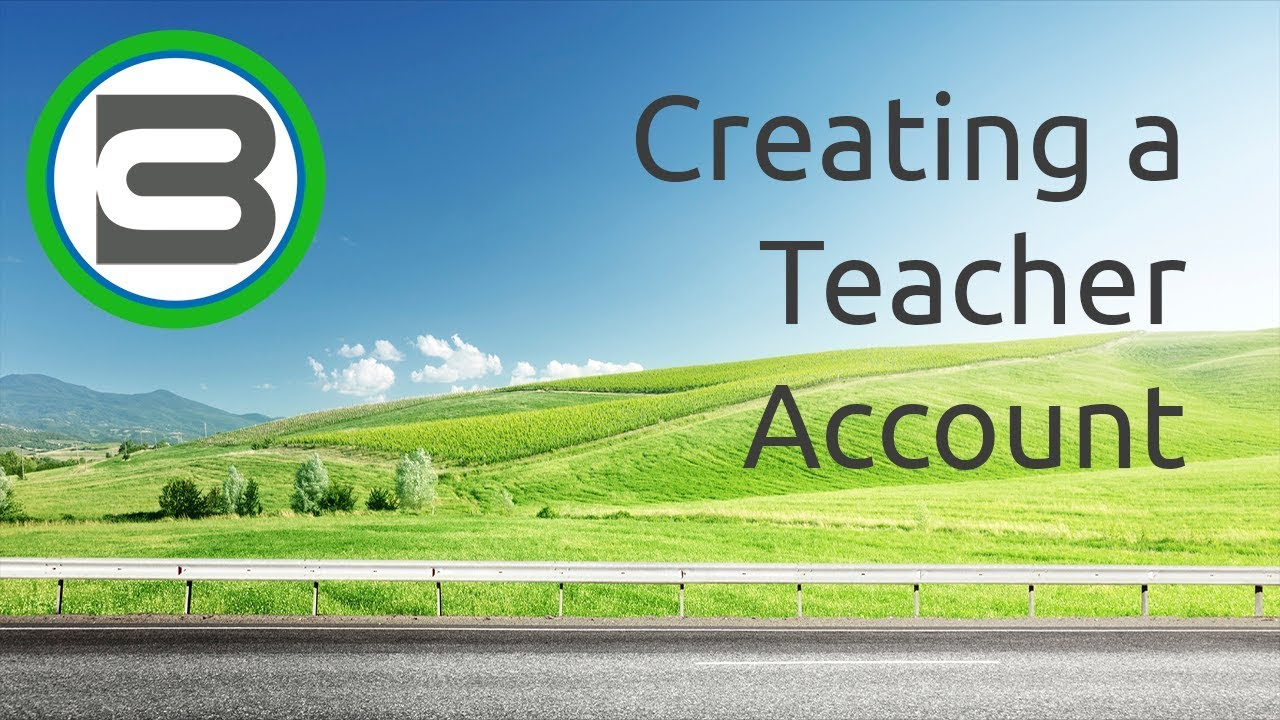 Creating a Teacher Account