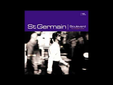 """St Germain - What's New? - audio from deep House classic album """"Boulevard"""""""