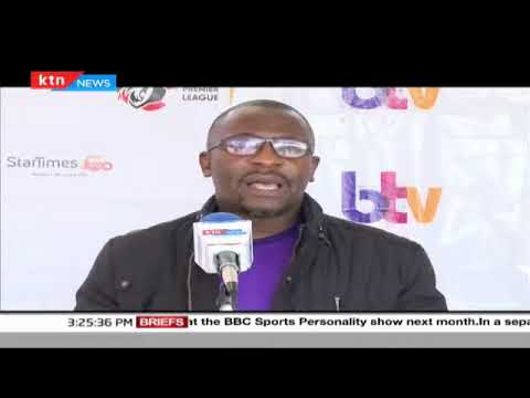 Standard Group, Startimes and FKF enter into partnership to air Live KPL football matches on KTN BTV