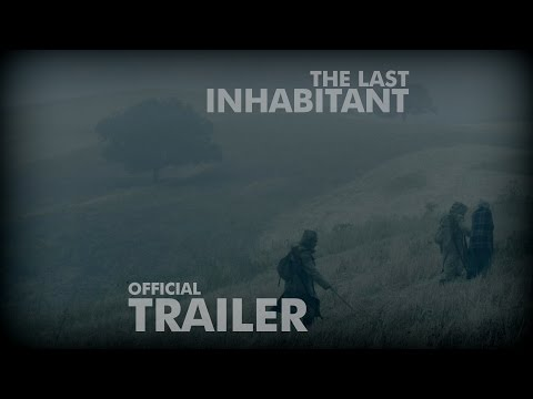 """The Last Inhabitant"" (2016) Trailer"