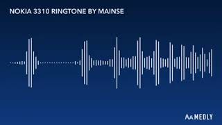 NOKIA 3310 RINGTONE BY MAINSE