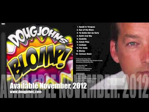 Doug Johns: BLOMP! Sampler