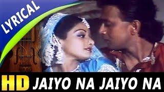 Jaiyo Na Jaiyo Na With Lyrics | Shailendra Singh, Lata