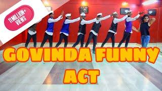 Govinda Funny Act Bollywood Dance
