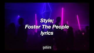 Foster The People   Style  Lyrics