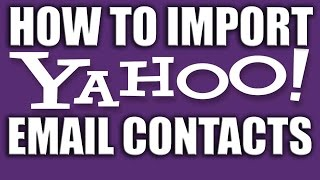 How to Import Your Yahoo Email Contacts