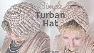 Knitting A Simple Turban Hat - How To Knit A Turban
