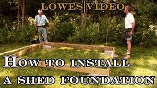 How To Build A Shed: Install The Foundation