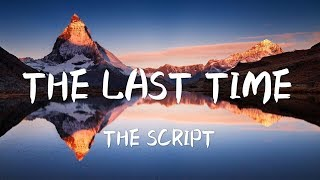 The Script   The Last Time 【Lyrics】