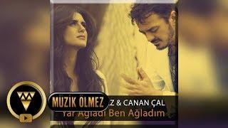 Orhan Ölmez feat. Canan Çal - Yar Ağladı Ben Ağladım - Official Audio