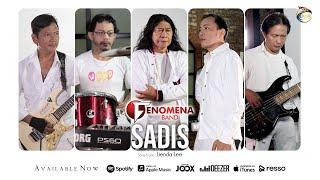 Download lagu Fenomena Band Sadis Mp3