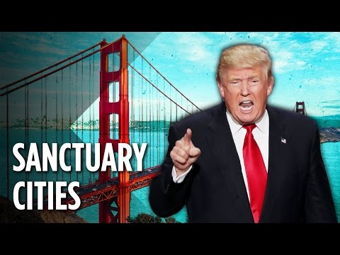 Trump's Attack On Sanctuary Cities Explained
