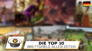 Die Top 10 Besten Brettspiele aller Zeiten
