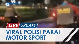 Viral Rombongan Polisi Kendarai Motor Sport Berknalpot Brong dan Tak Pakai Helm, Ini Faktanya