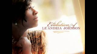 Le'Andria Johnson- He was there